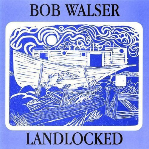 Landlocked by Bob Walser CD Cover