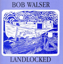 Landlocked by Bob Walser
